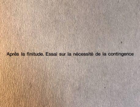 『有限性の後で(メイヤスー)』要旨・要約、感想とレビュー|事物それ自体の存在へ